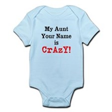 My Aunt Is Crazy (Custom) Body Suit