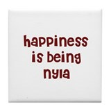 happiness is being Nyla Tile Coaster