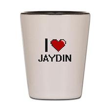 I Love Jaydin Shot Glass