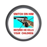 SNITCH ON HIM Wall Clock
