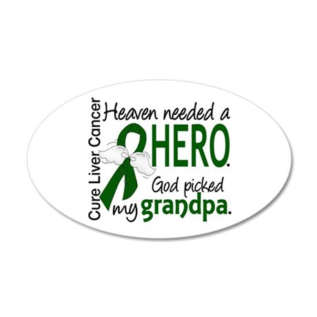 Liver Cancer HeavenNeededHer 20x12 Oval Wall Decal