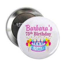 """75TH CELEBRATION 2.25"""" Button (10 pack)"""