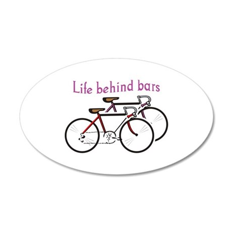LIFE BEHIND BARS Wall Decal