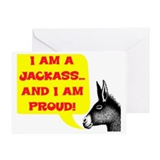 JACKASS AND PROUD Greeting Card