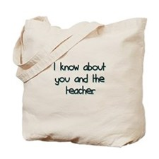 you and the teacher Tote Bag