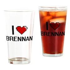I Love Brennan Drinking Glass