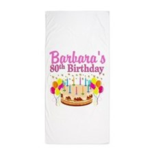 80 AND FABULOUS Beach Towel
