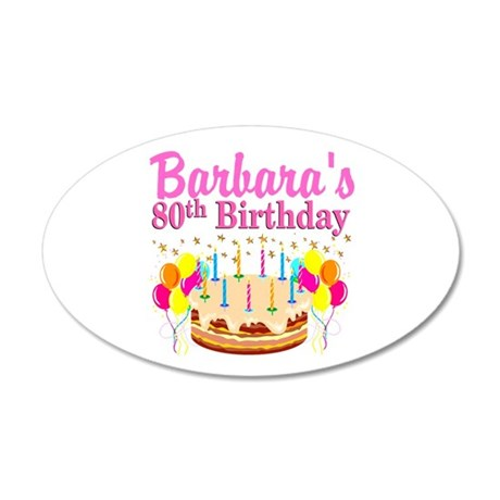 80 AND FABULOUS 35x21 Oval Wall Decal