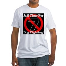 Jail Time For Dog Fighting Shirt