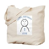 Happy B-day Jose (1st) Tote Bag