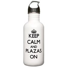 Keep Calm and Plazas O Water Bottle