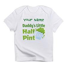 Daddys Little Half Pint Infant T-Shirt