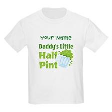 Daddys Little Half Pint T-Shirt