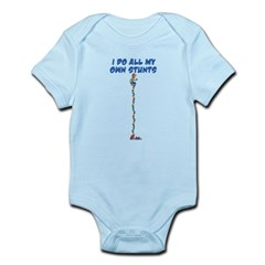 I do all my own stunts Infant Bodysuit
