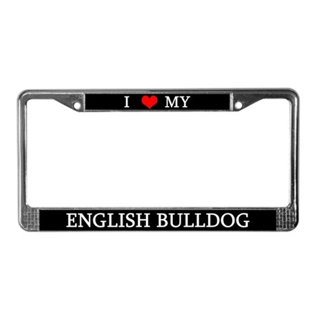 Love English Bulldog License Plate Frame