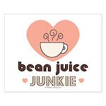Bean Juice Java Junkie Coffee Lovers Addict Poster