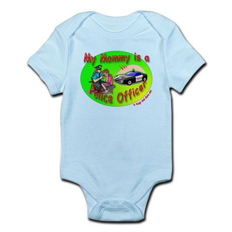 My Mommy is a Police Officer - Infant Bodysuit