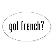 got french? Oval Decal