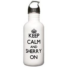 Keep Calm and Sherry O Water Bottle