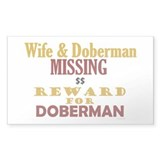 Wife & Doberman Missing Rectangle Decal