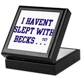 Slept With Becks Keepsake Box