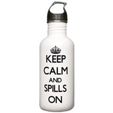Keep Calm and Spills O Water Bottle