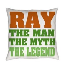 Ray The Legend Everyday Pillow