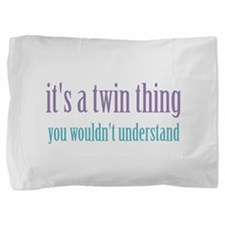 Twin Thing 2 Pillow Sham