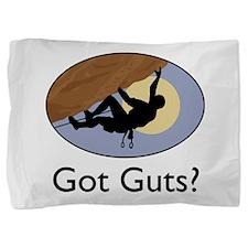 Got Guts? Pillow Sham