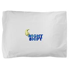 Night Shift Pillow Sham