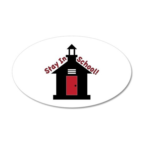 Stay In School Wall Decal