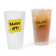 Hands Off! Sign Drinking Glass