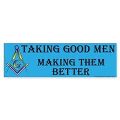 Taking Good Men Bumper Sticker