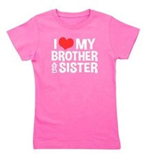 I Love My Brother and Sister Girl's Tee