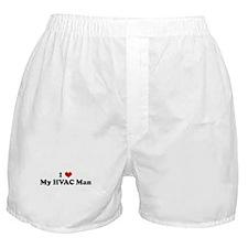 I Love My HVAC Man Boxer Shorts