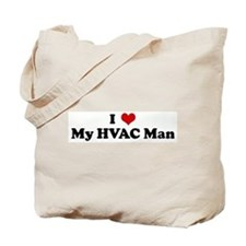 I Love My HVAC Man Tote Bag