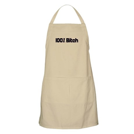 100 Percent Bitch BBQ Apron