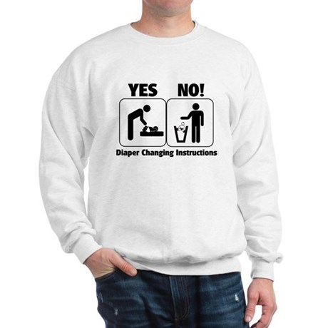 Diaper Changing Instructions Sweatshirt