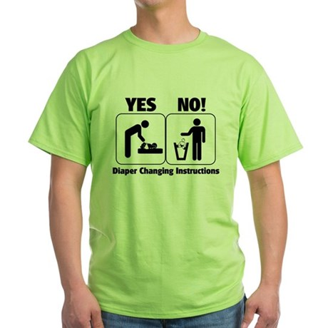 Diaper Changing Instructions Green T-Shirt