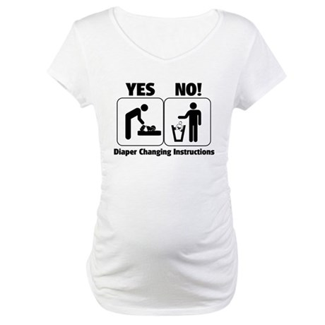 Diaper Changing Instructions Maternity T-Shirt