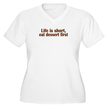 Eat Dessert First Women's Plus Size V-Neck T-Shirt