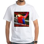 Save The Parrot Adopt Don't B White T-Shirt