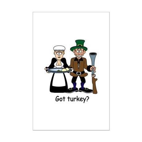Got turkey? Mini Poster Print