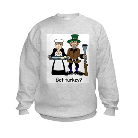 Got turkey? Kids Sweatshirt