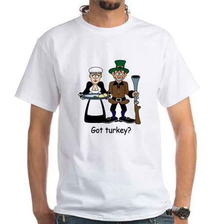 Got turkey? White T-Shirt