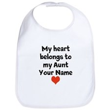 My Heart Belongs To My Aunt (Custom) Bib