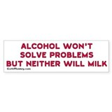 Alcohol or Milk, Bumper Car Sticker