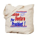 Ventura for President Tote Bag