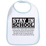Don't Stay in School Bib