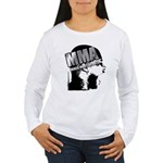 MMA Scream it Out! Women's Long Sleeve T-Shirt